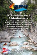 DKV-AUSLANDSFÜHRER, Band 5, SÜDOSTEUROPA
