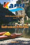 DKV-AUSLANDSFÜHRER, Band 3, SÜDFRANKREICH, KORSIKA