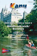 DKV-AUSLANDSFÜHRER, Band 6, NORDFRANKREICH, BENELUX